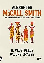 Il Club delle vacche grasse (Italian Edition)