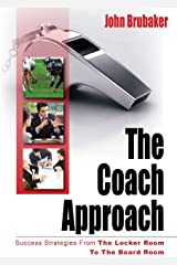 The Coach Approach Kindle Edition