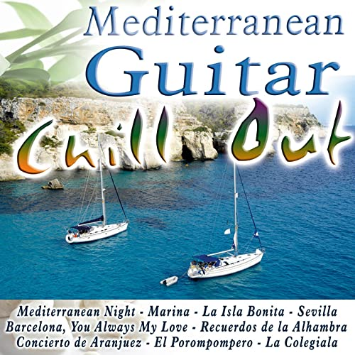 Mediterranean Guitar Chill Out