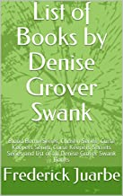 List of Books by Denise Grover Swank: Blood Borne Series, Chosen Series, Curse Keepers Series, Curse Keepers Secrets Series and list of all Denise Grover Swank Books