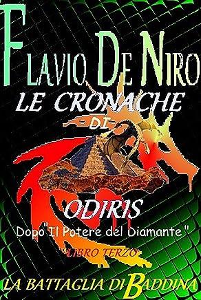 Le cronache di Odiris. La battaglia di Baddina