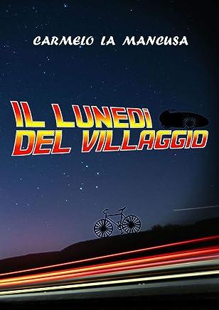 Il Lunedì del villaggio: Ritorno al futuro