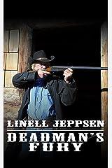 Deadman's Fury (The Deadman Series Book 2) Kindle Edition