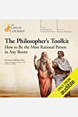 The Philosopher's Toolkit: How to Be the Most Rational Person in Any Room Audible Audiobook