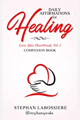 Daily Affirmations for Healing Kindle Edition