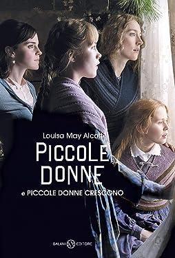 Piccole donne e Piccole donne crescono (Italian Edition)