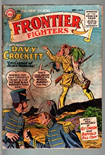 FRONTIER FIGHTERS #1-DC-1955-DAVY CROCKETT-KIT CARSON-BUFFALO BILL-KUBERT A FR