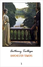 Barchester Towers (Chronicles of Barsetshire)