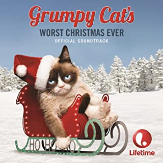 Grumpy Cat's Worst Christmas Ever (Original Motion Picture Soundtrack)