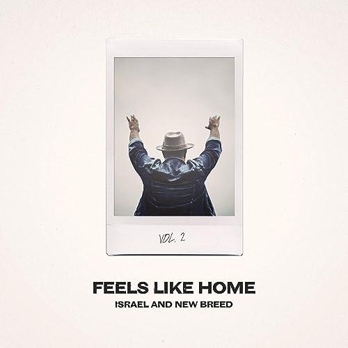Israel Houghton & New Breed - Feels Like Home, Vol. 2 (2021)