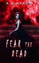 Fear The Dead (Evil In Love Book 2)