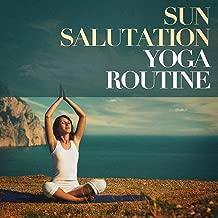 Sun salutation yoga routine