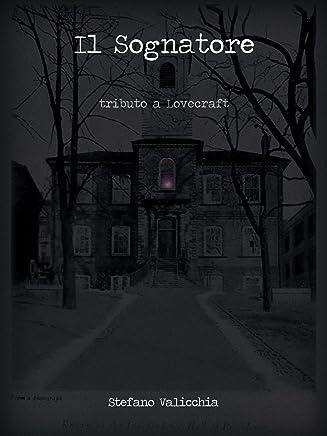 Il Sognatore - tributo a Lovecraft