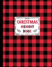 Christmas Memory Book: Journal to Keep Stories and Pictures From Each Year Gathered in One Place with Space for Photos or Sketches and Text - Cute Red and Black Lumberjack Buffalo Plaid Design