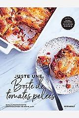 Juste une boîte de tomates pelées au jus (Hors collection-Cuisine) Format Kindle