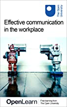 Effective communication in the workplace (English Edition)