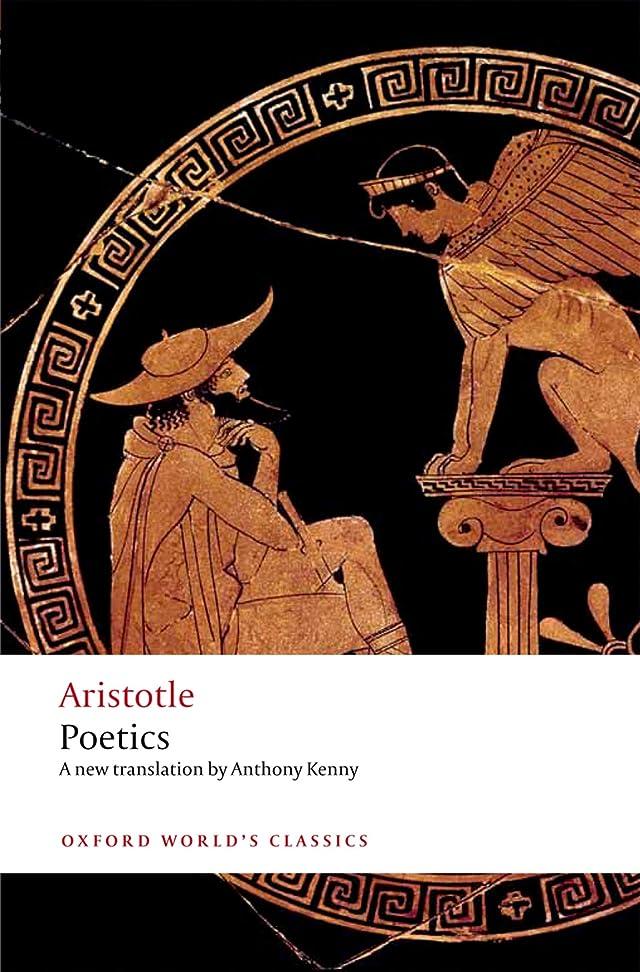 再撮り警戒容量Poetics (Oxford World's Classics) (English Edition)