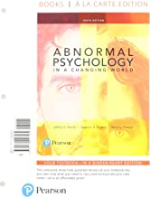 Abnormal Psychology in a Changing World, Books a la Carte Edition Plus MyLab Psychology with Pearson eText -- Access Card Package (10th Edition)
