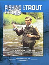 Fishing with the Experts - for Trout with Simon Gawesworth
