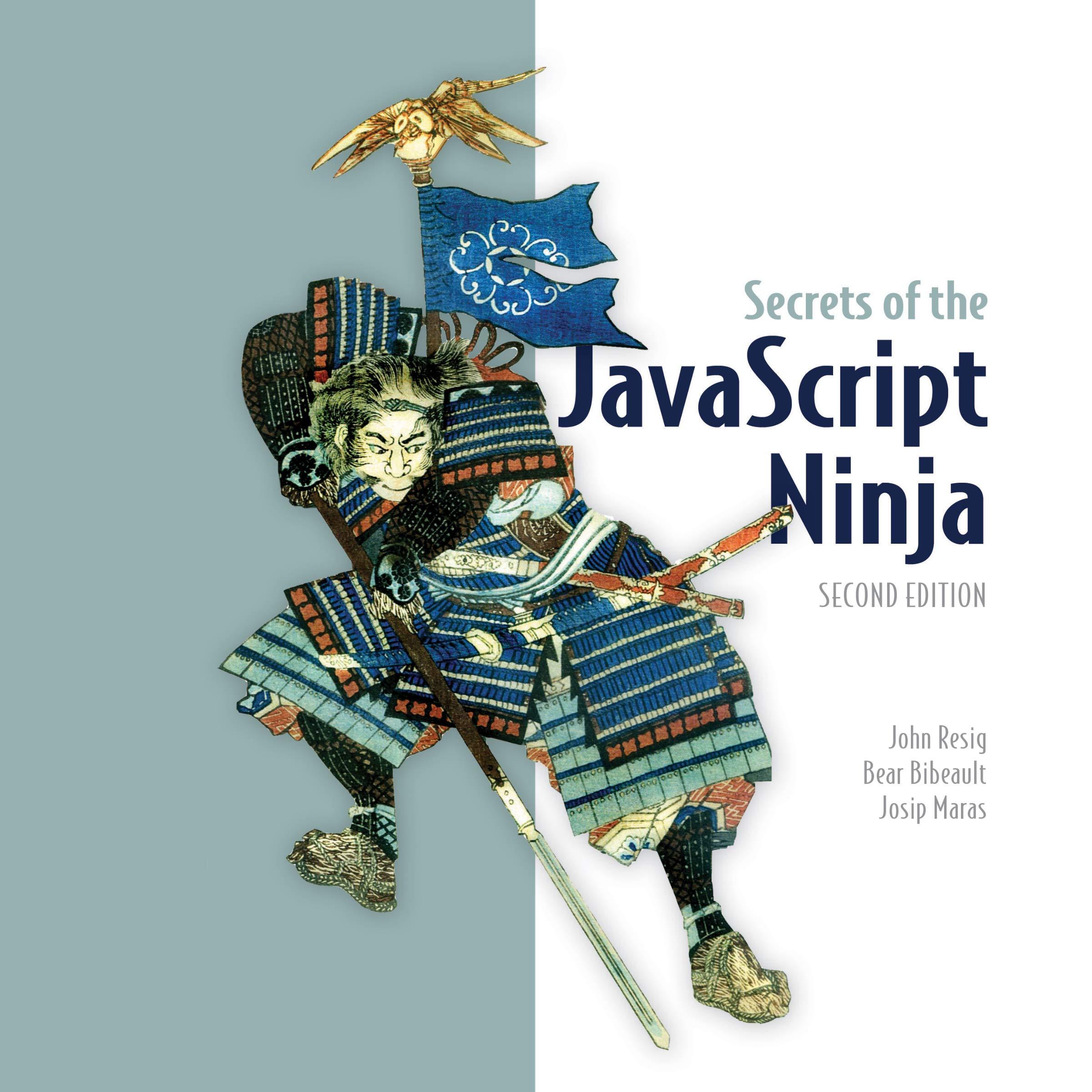 Secrets of the JavaScript Ninja