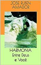 HARMONIA  Entre Deus e Você (Portuguese Edition)