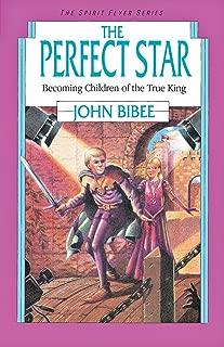 The Perfect Star (Spirit Flyer Series)