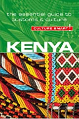 Kenya - Culture Smart!: The Essential Guide to Customs & Culture Kindle Edition