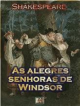 As Alegres Senhoras de Windsor [Ilustrado] [Com índice ativo]