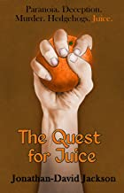 The Quest for Juice (Paranoia Book 1)