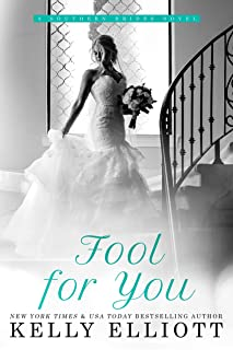 Fool for You (Southern Bride Book 7)