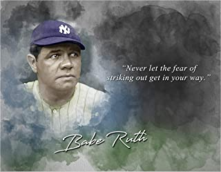 Fear Striking Out Babe Ruth Inspirational Quote - 8 x 10 Unframed Print - Wall Art Bedrooms, Offices, Living Rooms - Stunning Gift Baseball Players, Coaches Fans