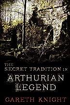 The Secret Tradition in Arthurian Legend