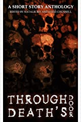 Through Death's Door: A Short Story Anthology Kindle Edition