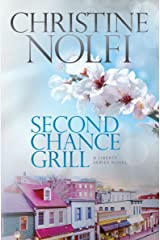 Second Chance Grill (Liberty Series Book 1) Kindle Edition