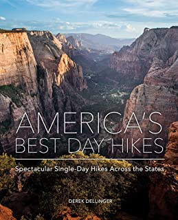 America's Best Day Hikes: Spectacular Single-Day Hikes Across the States