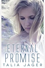 Eternal Promise (Between Worlds Book 3) Kindle Edition