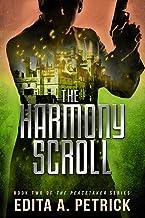 The Harmony Scroll (Peacetaker Series Book 2) (English Edition)