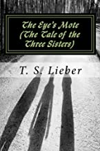 The Eye's Mote: The Tale of the Three Sisters (The Diamond Legacy Book 3)