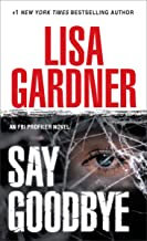 Say Goodbye: An FBI Profiler Novel