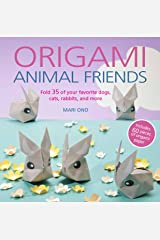 Origami Animal Friends: Fold 35 of your favorite dogs, cats, rabbits, and more Paperback