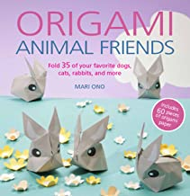Origami Animal Friends: Fold 35 of your favorite dogs, cats, rabbits, and more