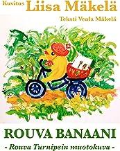 Rouva Banaani - Rouva Turnipsin muotokuva (Finnish Edition)