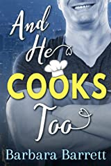 And He Cooks Too Kindle Edition