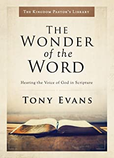 The Wonder of the Word: Hearing the Voice of God in Scripture (Kingdom Pastor's Library)