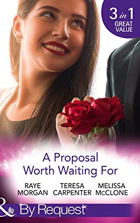 A Proposal Worth Waiting For: The Heir's Proposal / A Pregnancy, a Party & a Proposal / His Proposal, Their Forever (Mills & Boon By Request) (English Edition)