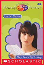 Mary Anne's Big Break-Up (The Baby-Sitters Club Friends Forever #3)
