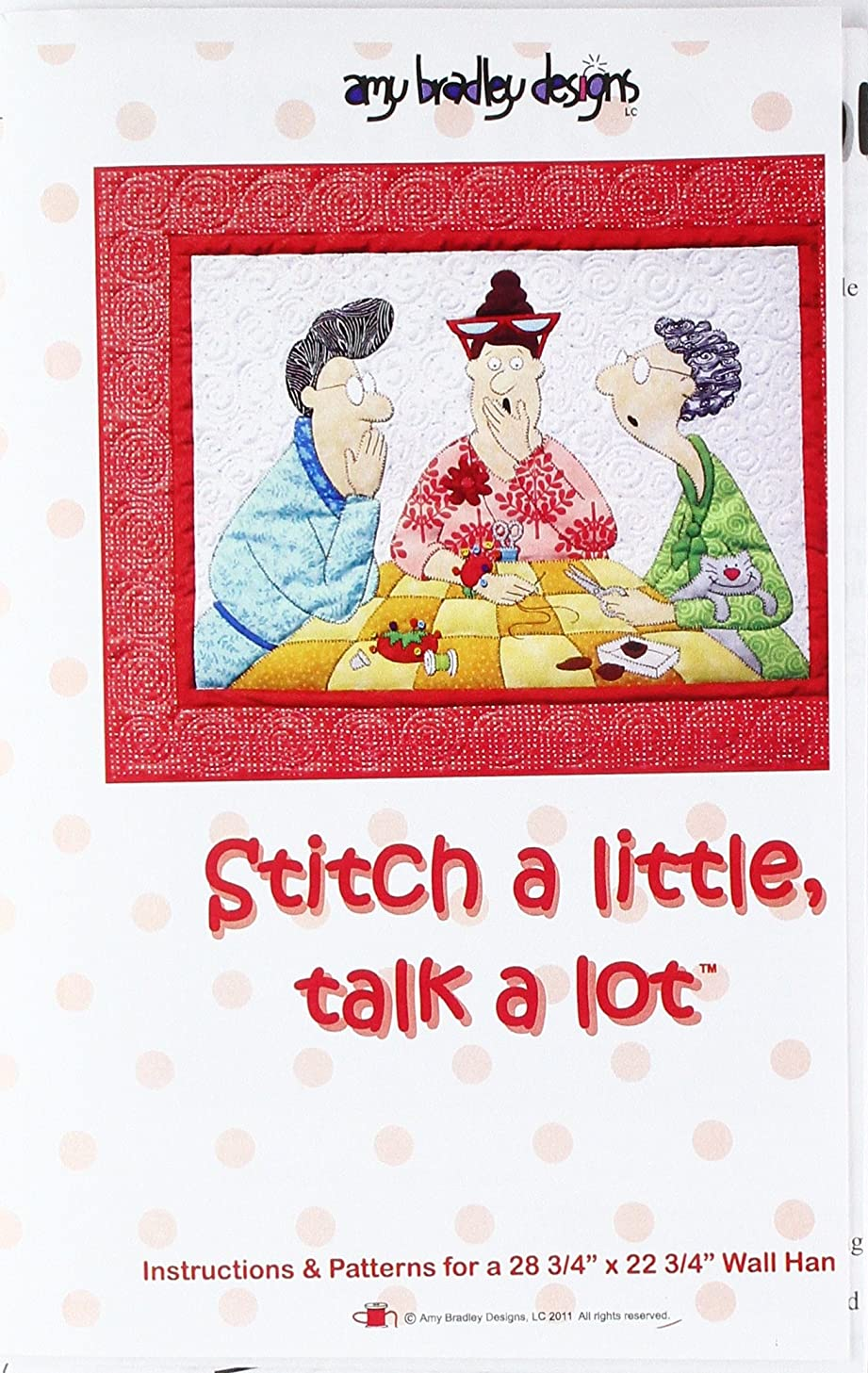 Amy Bradley Designs ABD255 Stitch A Little, Talk A Lot Quilt Pattern