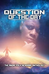 Question of the Day: The Andre Polk Memorial Anthology Kindle Edition