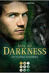Son of Darkness 1: Göttliches Gefängnis: Fantasy-Liebesroman für Fans der nordischen Götterwelt und Werwolf-Romance Kindle Ausgabe