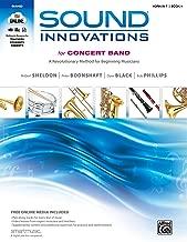 Sound Innovations for Concert Band, Bk 1: A Revolutionary Method for Beginning Musicians (Horn in F), Book & Online Media